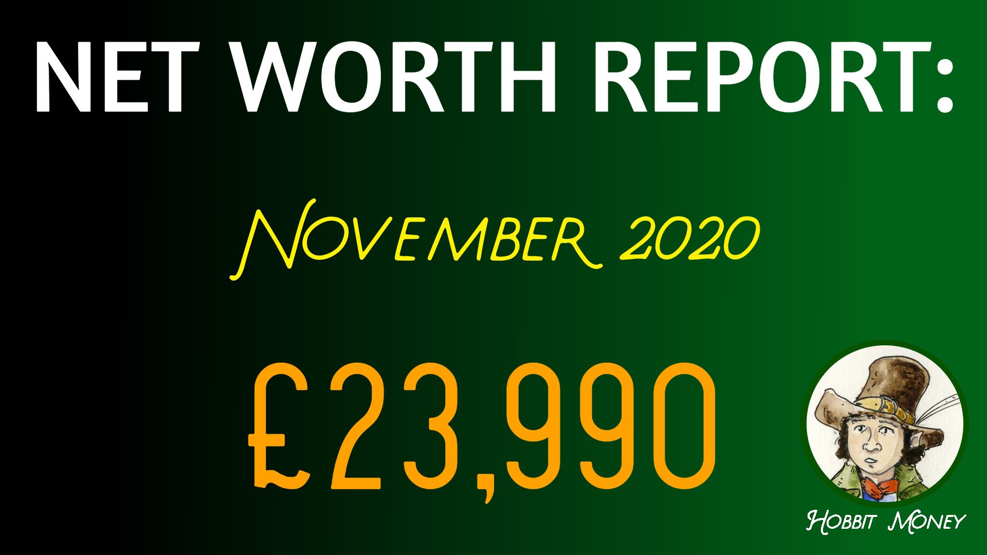 NET WORTH REPORT NOVEMBER 2020: £23,990 - Hobbit Money