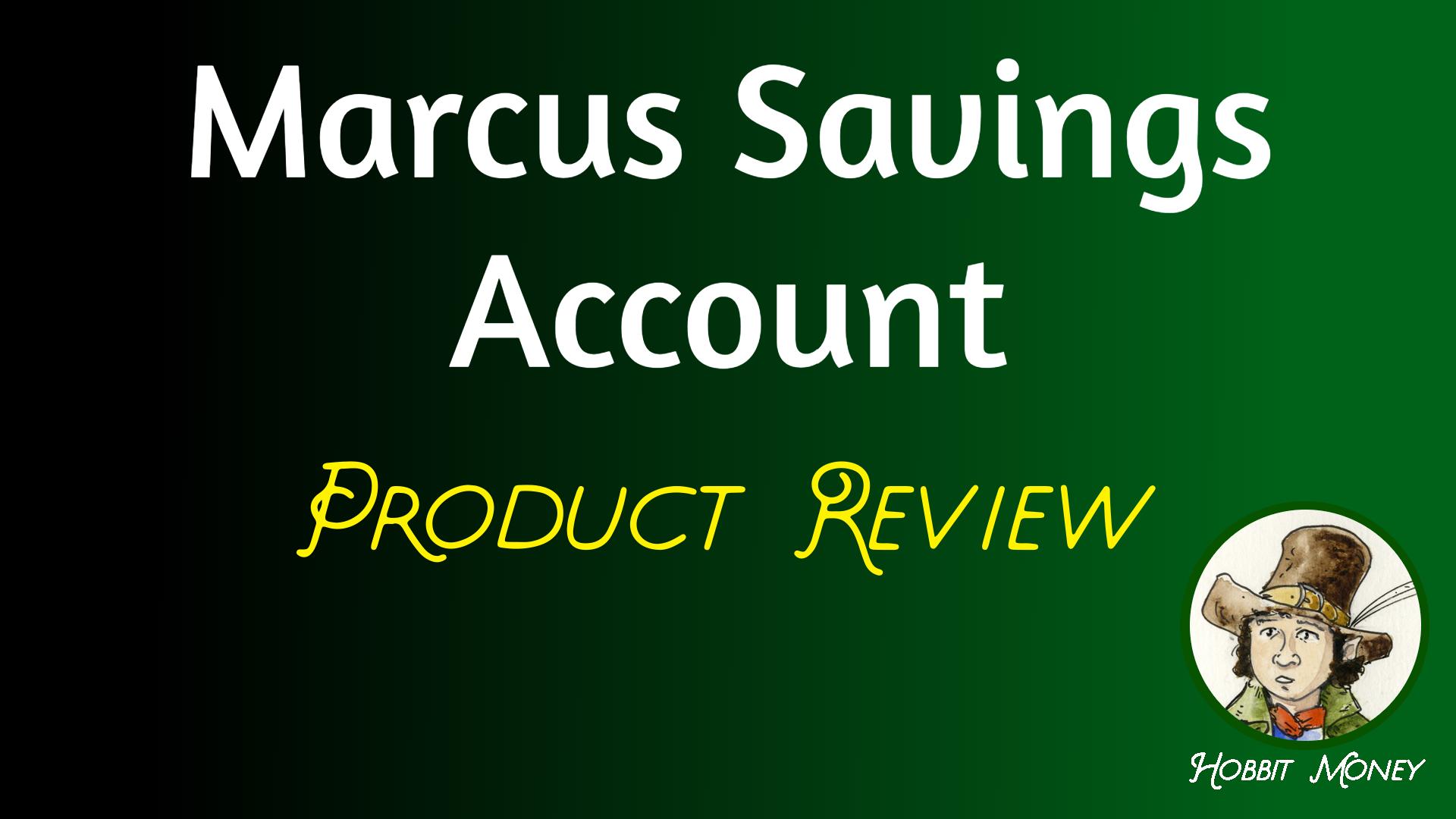 Marcus savings account product review - hobbit money